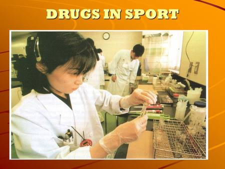 DRUGS IN SPORT. Learning Objectives You will learn the difference between socially acceptable and socially unacceptable drugs. You will learn about drugs.