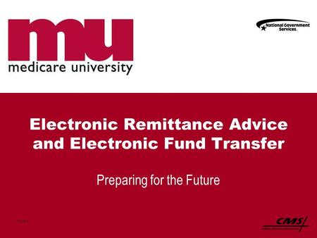 Electronic Remittance Advice and Electronic Fund Transfer Preparing for the Future 1121_0912.