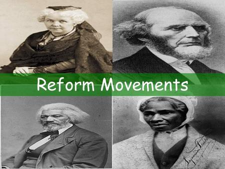 Reform Movements. Impact of the Second Great Awakening Christian renewal movement.
