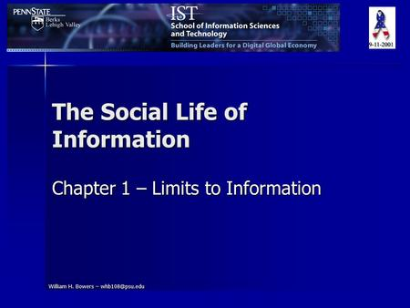 William H. Bowers – The Social Life of Information Chapter 1 – Limits to Information.
