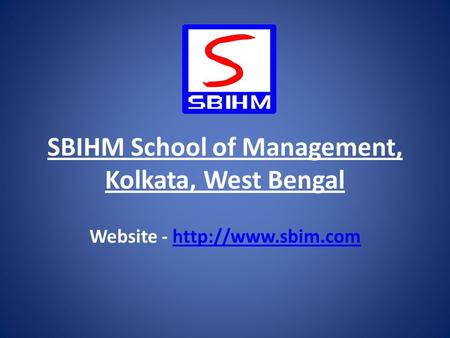 SBIHM School of Management, Kolkata, West Bengal Website -