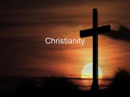 Christianity. Symbol of Christianity Rise of Christianity Jesus of Nazereth was a Jewish prophet that traveled throughout Judea, preaching what would.