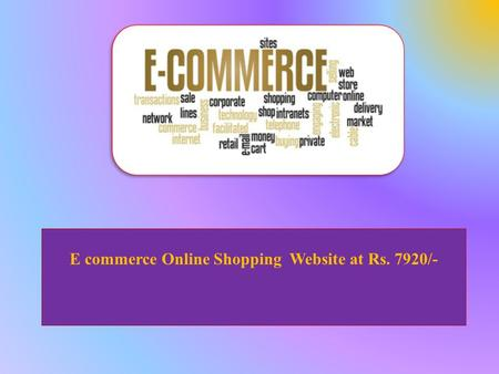 E commerce Online Shopping Website at Rs. 7920/-.