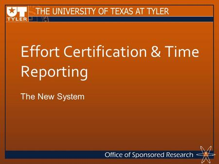 Effort Certification & Time Reporting The New System.