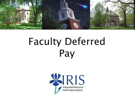 1 Faculty Deferred Pay. 2 Agenda New Hires Salary Changes Position Changes Additional Assignments Terminations Calculations Posting Questions.