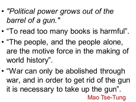 power flows from the barrel of a gun essay Skip navigation sign in search.