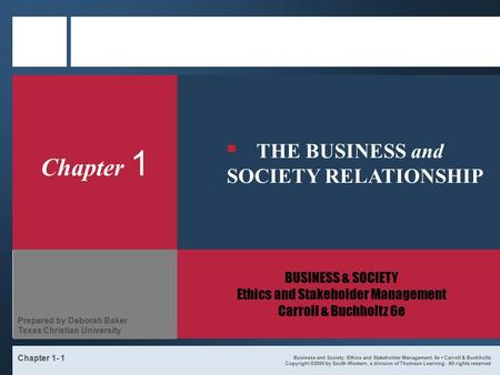 Business and Society: Ethics and Stakeholder Management, 6e Carroll & Buchholtz Copyright ©2006 by South-Western, a division of Thomson Learning. All rights.