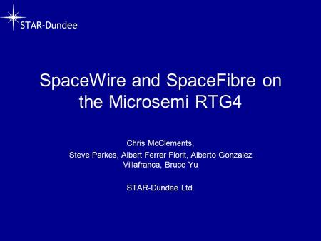 SpaceWire and SpaceFibre on the Microsemi RTG4