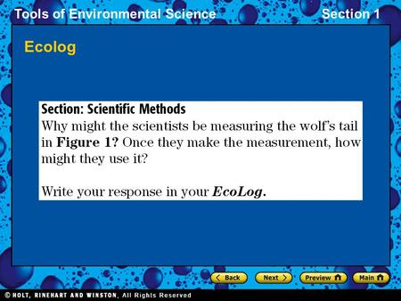 Tools of Environmental ScienceSection 1 Ecolog. Tools of Environmental ScienceSection 1 DAY ONE Chapter 2 Tools of Environmental Science Section 1: Scientific.