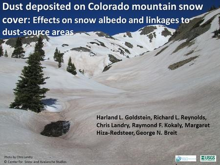 Dust deposited on Colorado mountain snow cover: Effects on snow albedo and linkages to dust-source areas © Center for Snow and Avalanche Studies Photo.