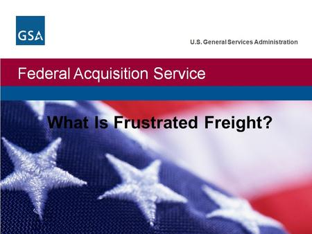 What Is Frustrated Freight?. Definition Frustrated Freight/Frustrated Cargo: Any shipment of supplies and/or equipment which, while en route to destination,