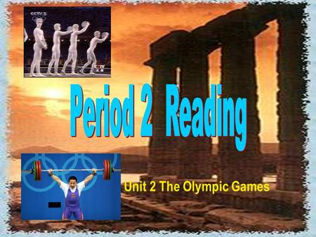Unit 2 The Olympic Games 2. Which sport is in the Winter Olympic Games? A. badminton B. basketball C. speed skating D. soccer 1. How many gold medals.