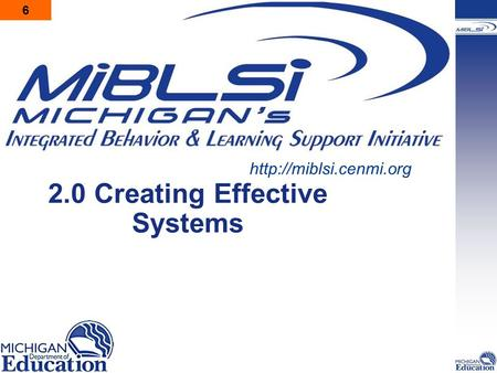2.0 Creating Effective Systems  6.