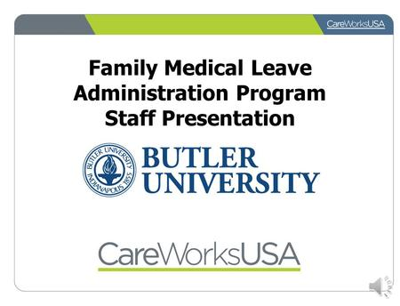 Family Medical Leave Administration Program Staff Presentation.