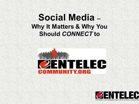 Social Media – Why It Matters & Why You Should CONNECT to.