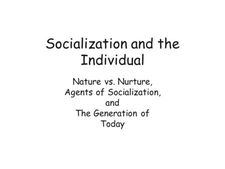 the importance of the family as a socialization agent to childhood development The role of the family in the socialization of children family, good character development of of the leading role and the importance of parents there is a.