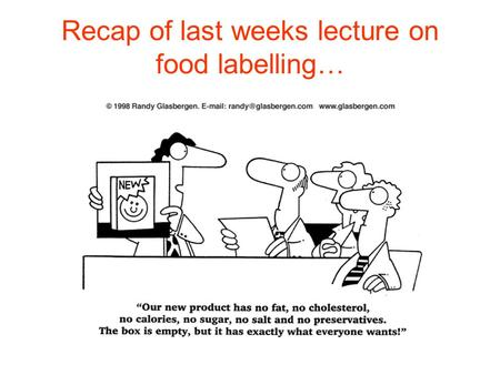 Recap of last weeks lecture on food labelling…. Nutrition for Sports Performance Energy Production: Introduction to Energy Systems and Metabolism.