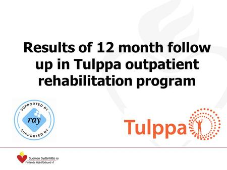 Results of 12 month follow up in Tulppa outpatient rehabilitation program.