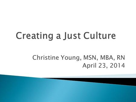 Creating a Just Culture