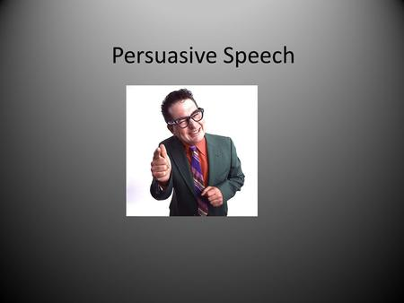 Persuasive Speech. Everyone quietly think to themselves: WHY? If someone you cared about had only 11 hours and 53 minutes left to live what would tell.