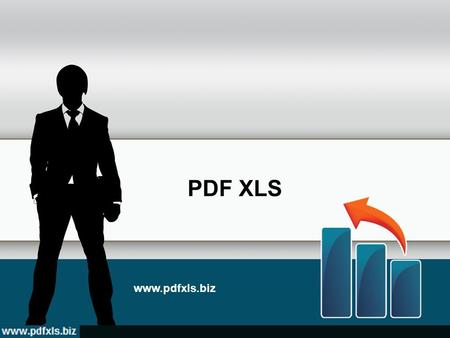 PDF XLS www.pdfxls.biz. Introduction PDF files are one of the most spread files. You create PDF files if you need to send it or transfer to someone. But.