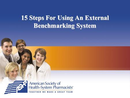 15 Steps For Using An External Benchmarking System.