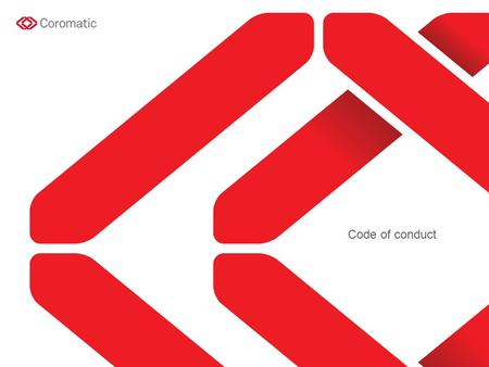 Code of conduct. Coromatic is a market-leading specialist company that offers a comprehensive concept for strategies, solutions and maintenance for.