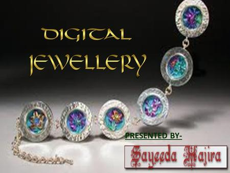 digital jewellery technology