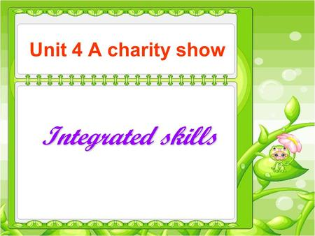 Unit 4 A charity show Integrated skills. 根据句意及中文提示填写单词。 1. I'm sure Ricky will help you. You may ________ ( 给 ··· 打电话 ) him. 2.Many students in China.