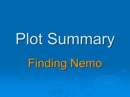 Plot Summary Finding Nemo.