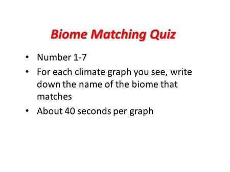 Biome Matching Quiz Number 1-7
