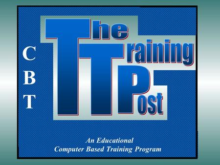 An Educational Computer Based Training Program CBTCBT.