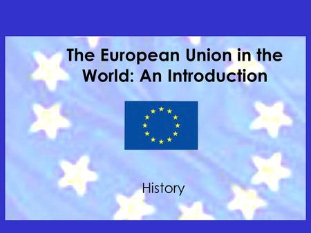 an introduction to the history of the european union Introduction for much of the history of the european union, the alliance  between germany and france was the main motor for integration.