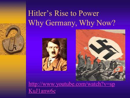 Hitler's Rise to Power Why Germany, Why Now?  KuJ1anw6c.