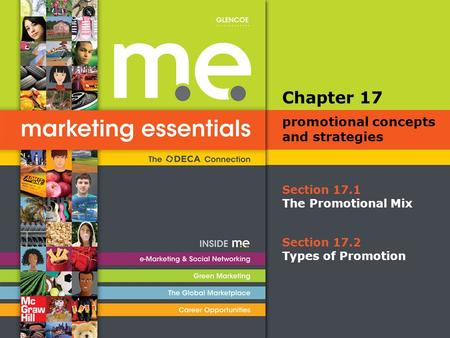 Section 17.1 The Promotional Mix Chapter 17 promotional concepts and strategies Section 17.2 Types of Promotion.