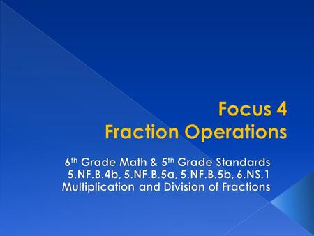 I am able to use equivalent fractions as a strategy to add and subtract fractions; apply and extend previous understanding of multiplication and division.