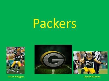 Aaron Rodgers Clay Matthews. Who started the Packers? Curly Lambeau and George Whitney started the Green Bay Packers in August 11, 1919. The Indian Packaging.