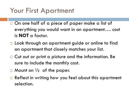 Your First Apartment  On one side of a piece of paper make a ...