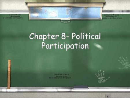 Chapter 8- Political Participation I. A Closer Look at Nonvoting A. The Problem of Nonvoting and its Sources 1. Misleading statistics and different measures.