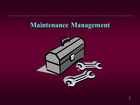 1 Maintenance Management. 2 Equipment Malfunctions l Equipment malfunctions have a direct impact on: l Production capacity l Production costs l Product.