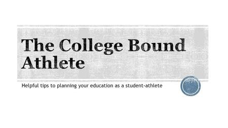 Helpful tips to planning your education as a student-athlete.