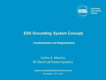 ESS Grounding System Concept Fundamentals and Requirements