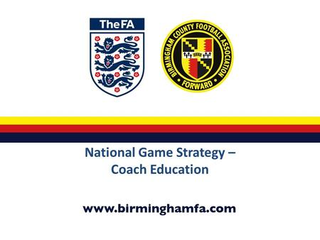 National Game Strategy – Coach Education. Coaching Pathway.