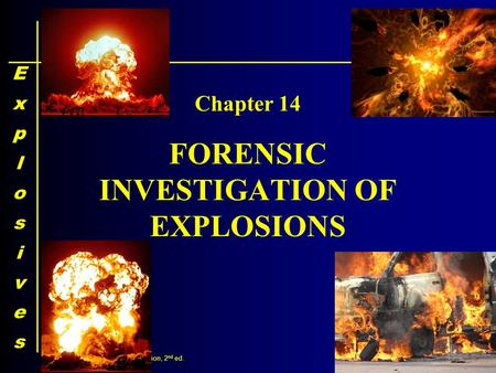 14-1 ©2011, 2008 Pearson Education, Inc. Upper Saddle River, NJ 07458 FORENSIC SCIENCE: An Introduction, 2 nd ed. By Richard Saferstein FORENSIC INVESTIGATION.