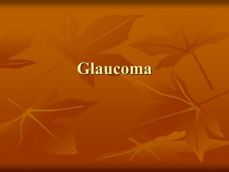 Glaucoma. Introduction  Glaucoma are ocular disorder characterized by changes in the optic nerve head (optic disc) and by loss of visual sensitivity.
