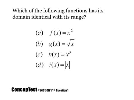ConcepTest • Section 1.1 • Question 1