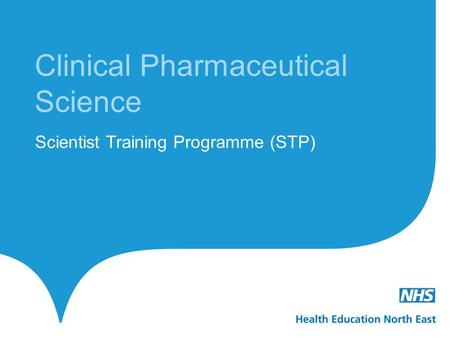 Scientist Training Programme (STP) Clinical Pharmaceutical Science.