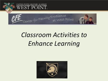 Classroom Activities to Enhance Learning. In-Class Activities for Courses in Humanities Structured group presentations Dialogical writing assignments.