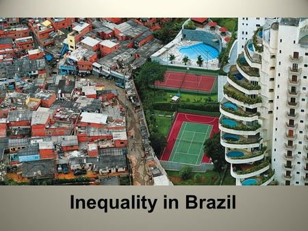 Inequality in Brazil. Country Profile Population 206 million Upper Middle Income GNI per capita $11,790* Poverty Headcount 7.4% GINI coefficient 52.9%**