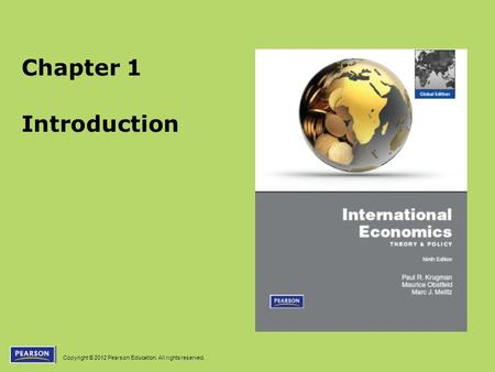 Copyright © 2012 Pearson Education. All rights reserved. Chapter 1 Introduction.